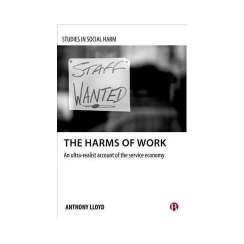 Service Economy Makes Work For >> Harms Of Work An Ultra Realist Account Of The Service Economy By