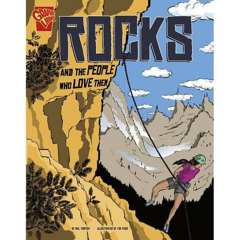 Rocks and the People Who Love Them - (Adventures in Science) by  Nel Yomtov (Paperback) - image 1 of 1