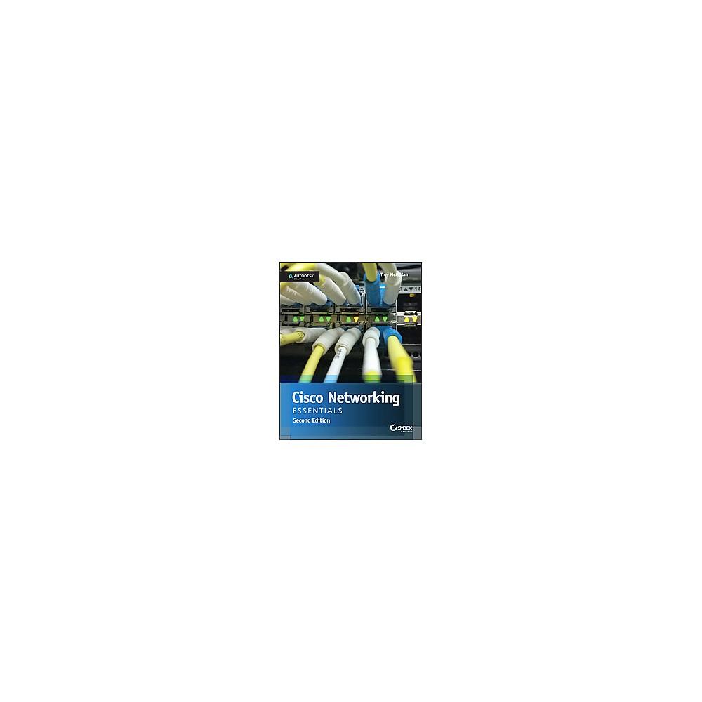 Cisco Networking Essentials (Paperback) (Troy McMillan) Cisco Networking Essentials (Paperback) (Troy McMillan)
