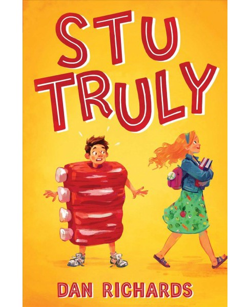 Stu Truly -  by Dan Richards (Hardcover) - image 1 of 1