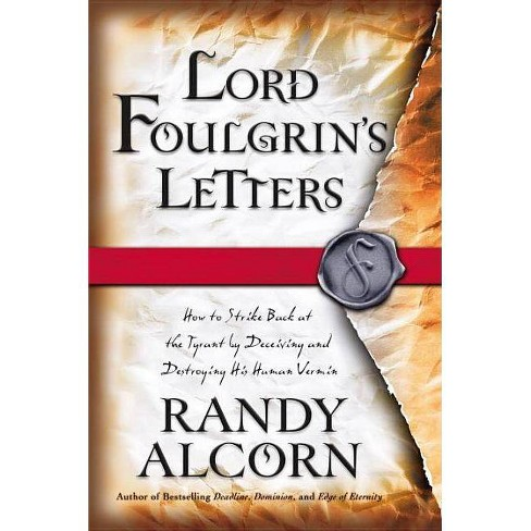 Lord Foulgrin's Letters - by  Randy Alcorn (Paperback) - image 1 of 1