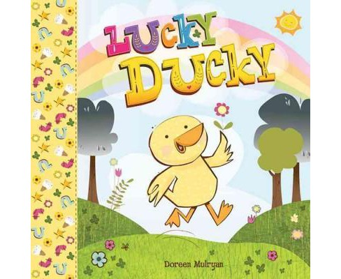 Lucky Ducky (School And Library) (Doreen Mulryan) - image 1 of 1