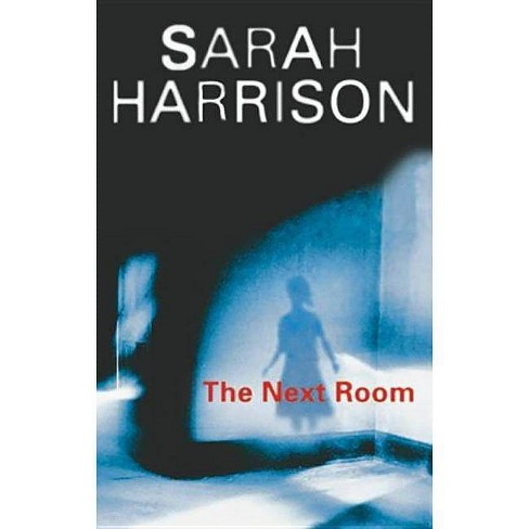 Next Room - (Severn House Large Print) by  Sarah Harrison (Hardcover) - image 1 of 1