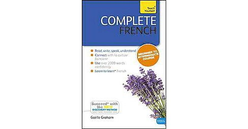 Teach Yourself Complete French : Beginner to Intermediate Course (Bilingual) (Paperback) (Gaelle Graham) - image 1 of 1