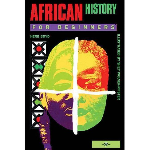 African History for Beginners - (For Beginners (For Beginners)) by  Herb Boyd (Paperback) - image 1 of 1