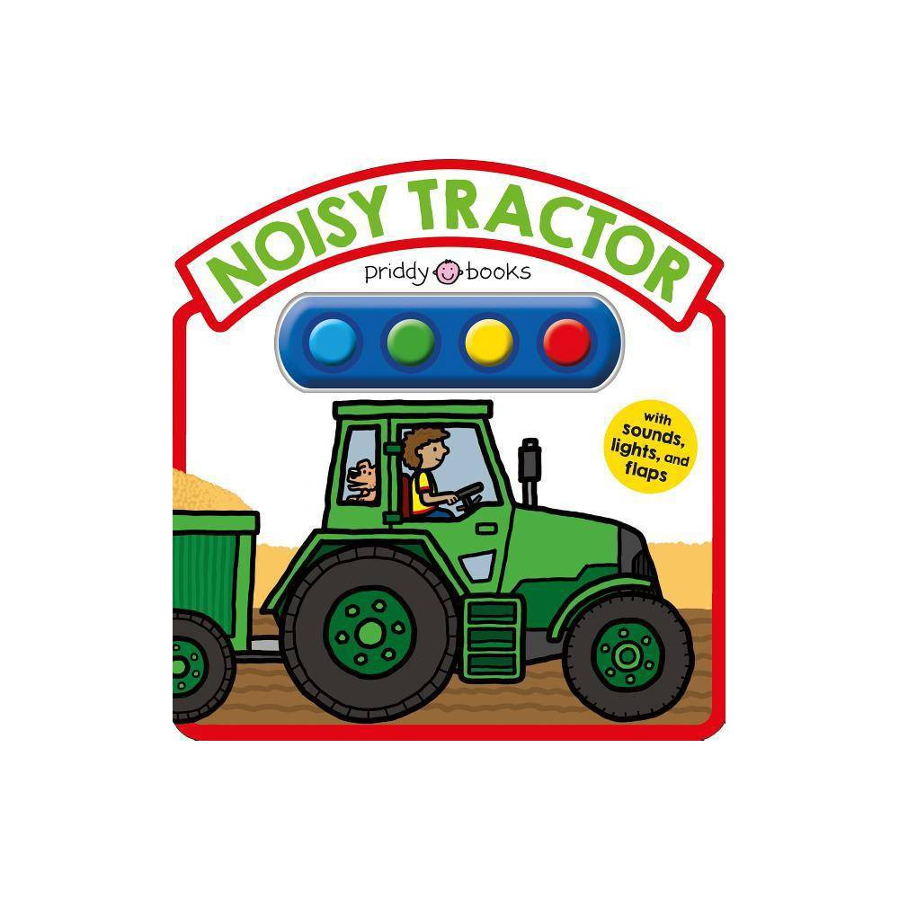 Noisy Tractor Hardcover By Roger Priddy