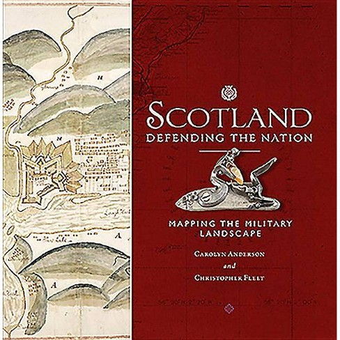 Scotland: Defending the Nation - by  Carolyn Anderson & Chris Fleet (Hardcover) - image 1 of 1