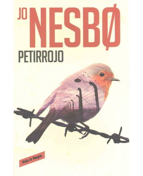 Petirojo/ The Redbreast (Paperback) (Jo Nesbo) - image 1 of 1