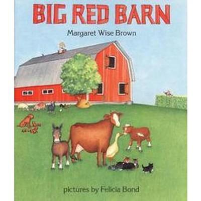 Big Red Barn (Revised)(Hardcover)(Margaret Wise Brown)