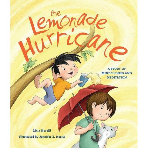 The Lemonade Hurricane - by  Licia Morelli (Hardcover) - image 1 of 1