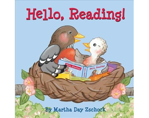 Hello, Reading! -  by Martha Day Zschock (Hardcover) - image 1 of 1