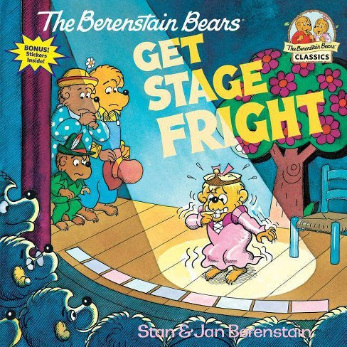 The Berenstain Bears Get Stage Fright - (Berenstain Bears First Time Books) (Paperback) - image 1 of 1