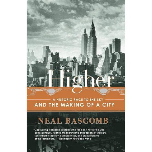Higher - by  Neal Bascomb (Paperback) - image 1 of 1