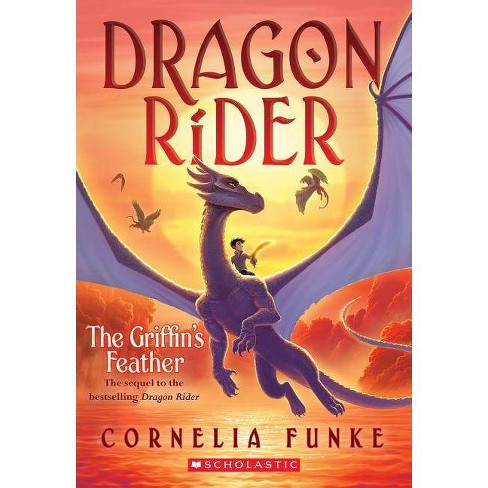 The Griffin's Feather (Dragon Rider #2), Volume 2 - by  Cornelia Funke (Paperback) - image 1 of 1