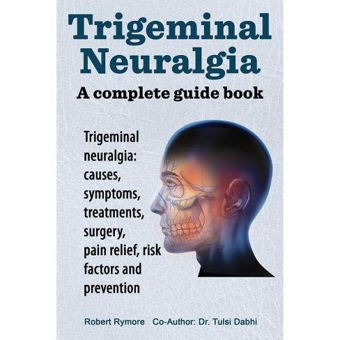 Trigeminal neuralgia - by  Robert Rymore (Paperback) - image 1 of 1