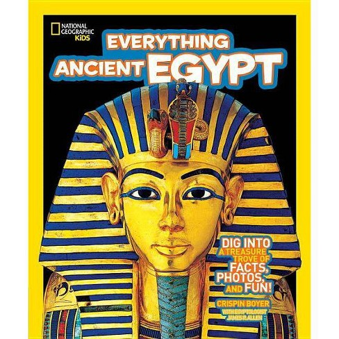 National Geographic Kids Everything Ancient Egypt - (National Geographic Kids Everything (Library)) - image 1 of 1
