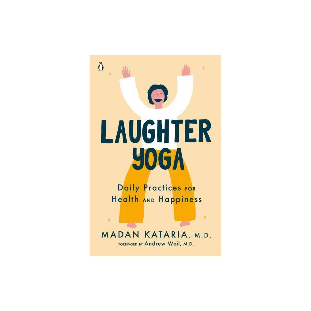 Laughter Yoga By Madan Kataria Paperback