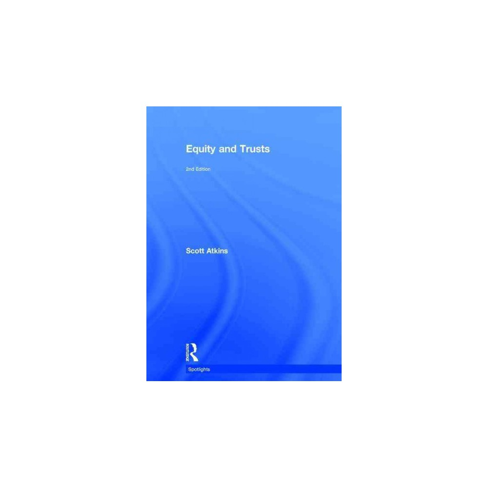 Equity and Trusts (Revised) (Hardcover) (Scott Atkins)