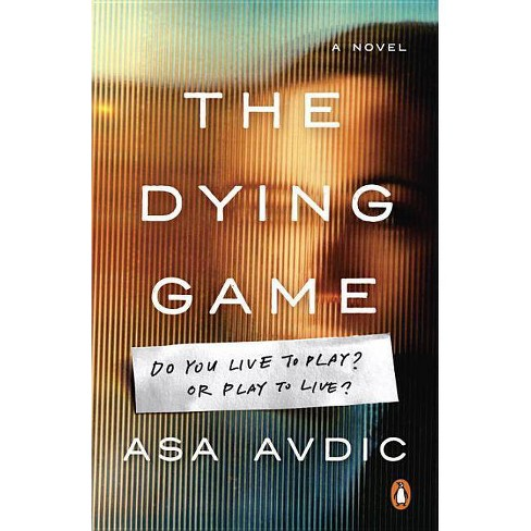 The Dying Game - by  Asa Avdic (Paperback) - image 1 of 1