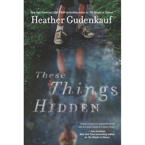 These Things Hidden (Paperback) by Heather Gudenkauf - image 1 of 1