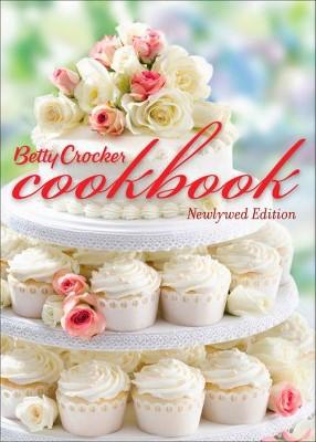 Betty Crocker Cookbook : Newlywed Edition (Hardcover)