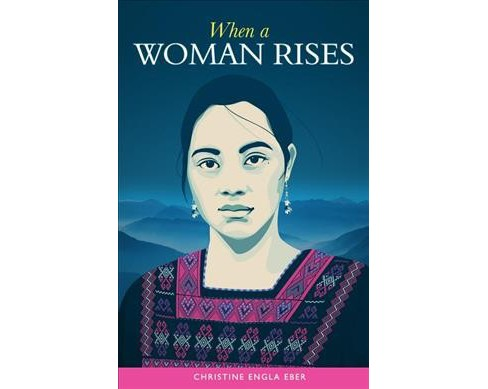 When a Woman Rises -  by Christine Eber (Paperback) - image 1 of 1