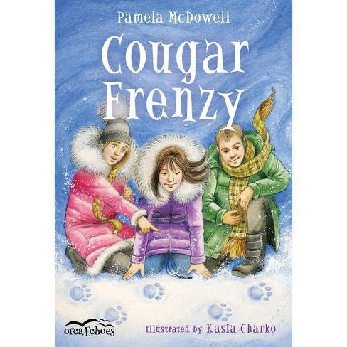 Cougar Frenzy - (Orca Echoes) by  Pamela McDowell (Paperback) - image 1 of 1