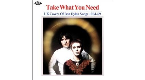 Various - Take What You Need:Uk Covers Bob Dyla (CD) - image 1 of 1