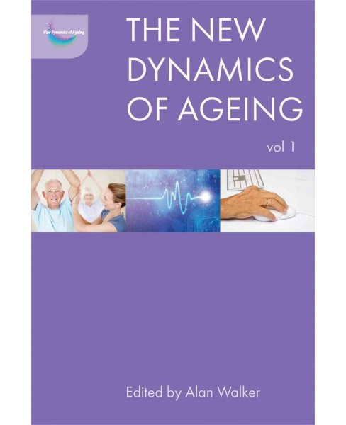 New Dynamics of Ageing -   Book 1 (Hardcover) - image 1 of 1