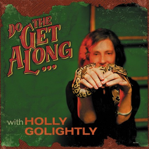 Holly Golightly - Do The Get Along (CD) - image 1 of 1