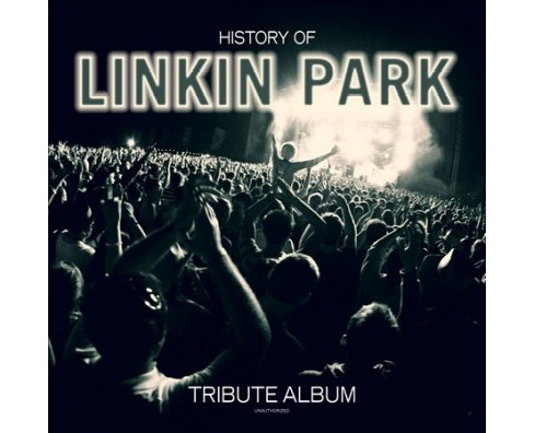 Various - History Of Linkin Park:Unauthorized (Vinyl) - image 1 of 1