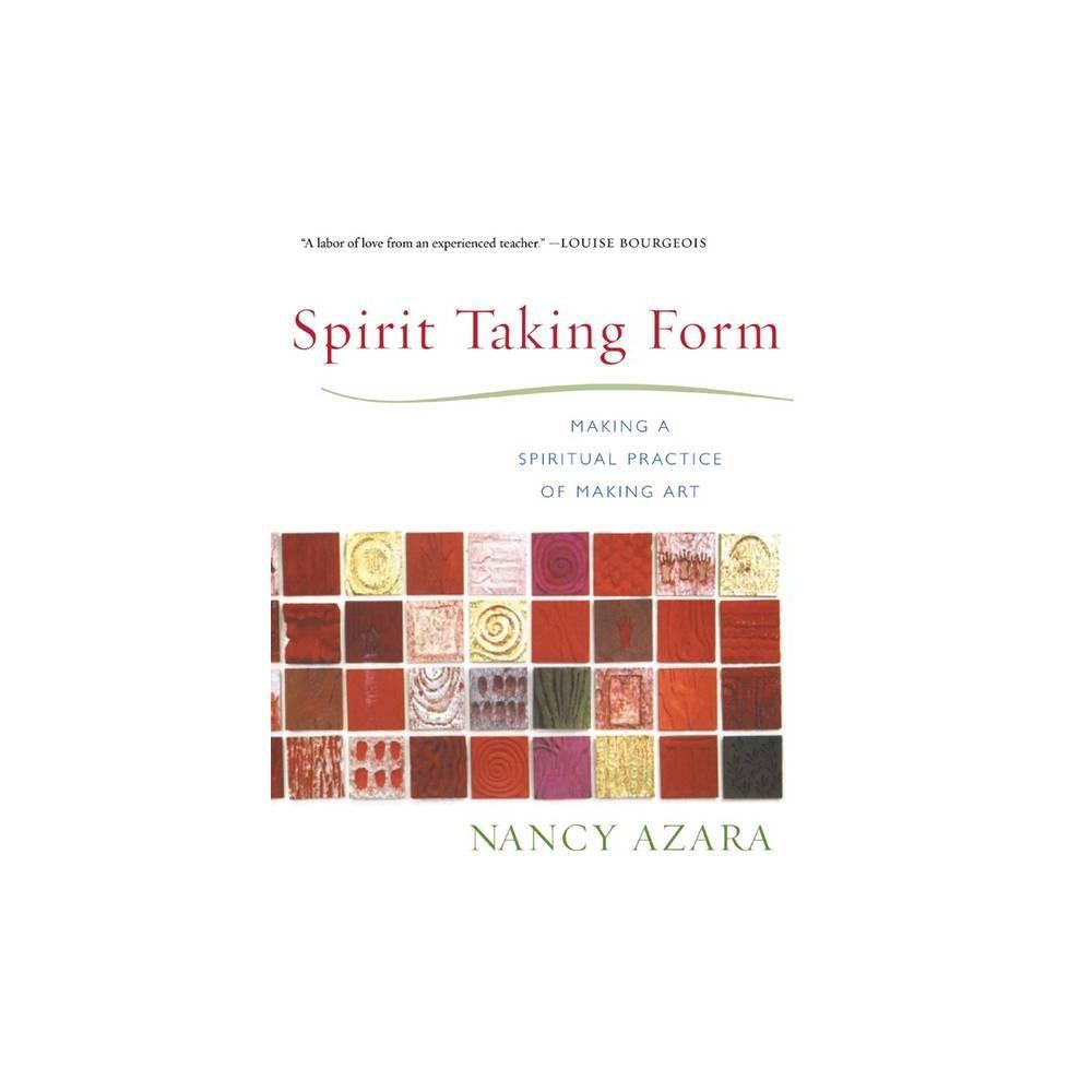 Spirit Taking Form By Nancy J Azara Paperback
