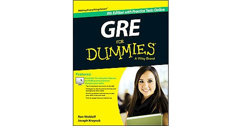 GRE for Dummies : With Online Practice Tests (Paperback) (Ron Woldoff & Joe Kraynak) - image 1 of 1