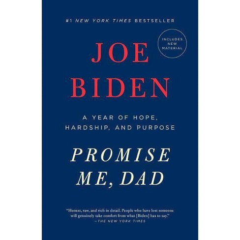 Promise Me, Dad : A Year of Hope, Hardship, and Purpose -  Reprint by Joe Biden (Paperback) - image 1 of 1