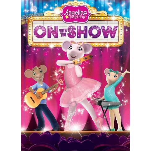 Angelina Ballerinaon With The Show Dvd Target