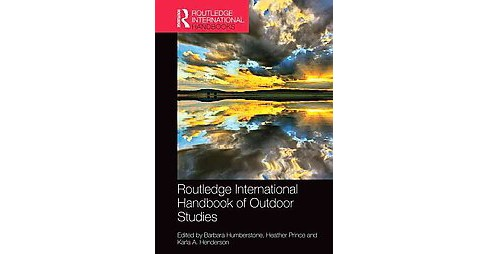 Routledge International Handbook of Outdoor Studies (Hardcover) - image 1 of 1