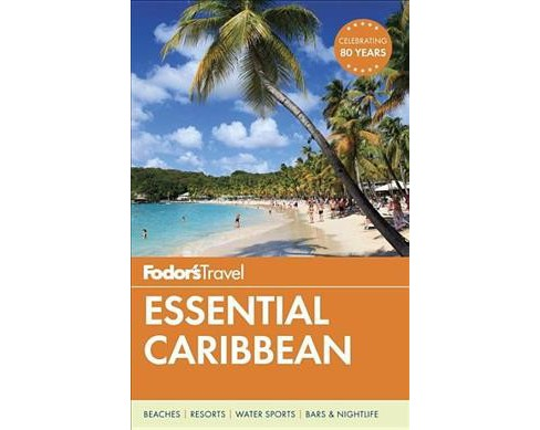 Fodor's Travel Essential Caribbean (Paperback) - image 1 of 1
