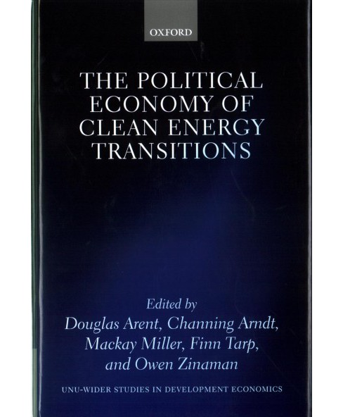 Political Economy of Clean Energy Transitions (Hardcover) - image 1 of 1
