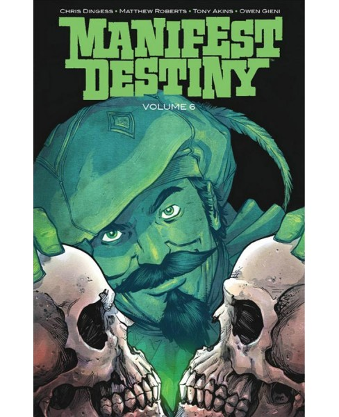 Manifest Destiny 6 : Fortis & Invisibilia -  (Manifest Destiny) by Chris Dingess (Paperback) - image 1 of 1