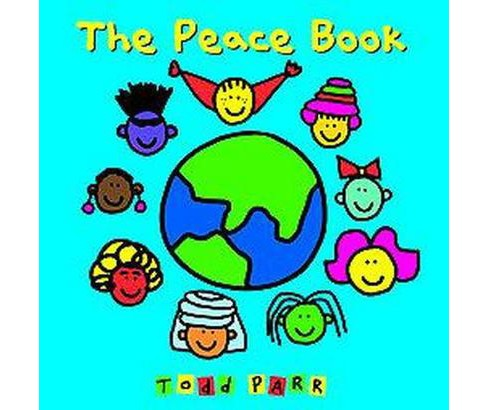 Peace Book (Reprint) (Paperback) (Todd Parr) - image 1 of 1