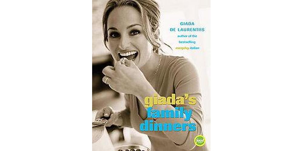 Random House Giada's Family Dinners (Hardcover) (Giada De...
