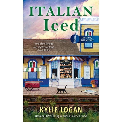 Italian Iced - (Ethnic Eats Mystery)by  Kylie Logan (Paperback) - image 1 of 1