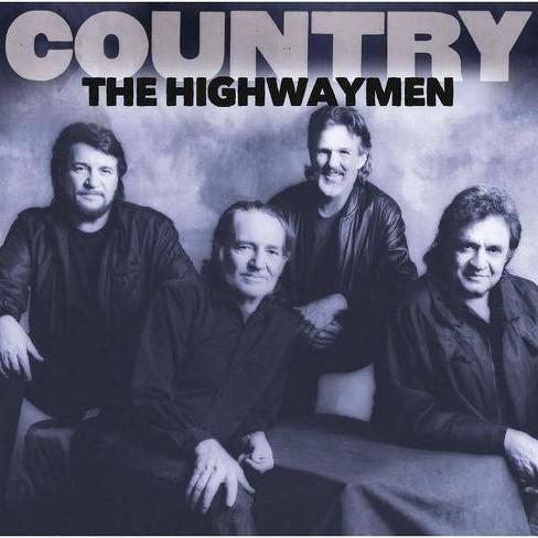 Highwaymen Country The Country The Highwaymen Cd Target