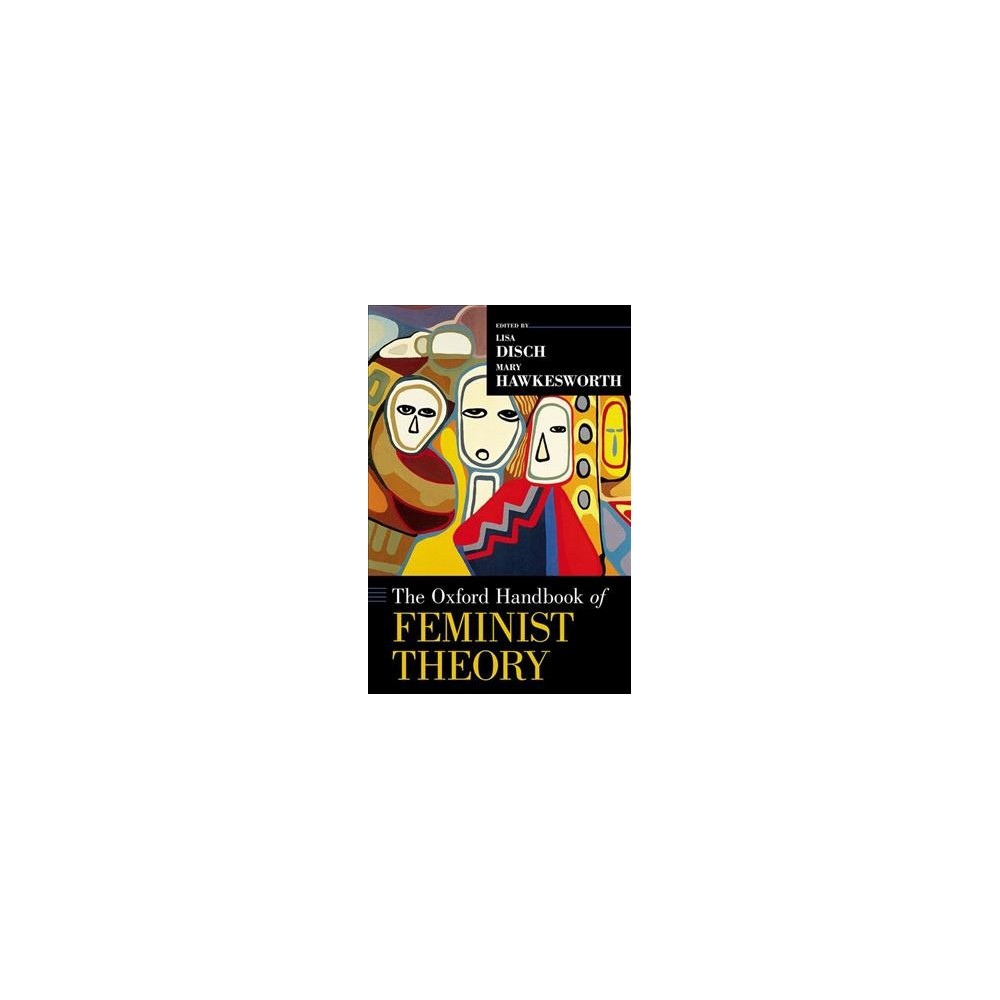 Oxford Handbook of Feminist Theory - Reprint (Oxford Handbooks) (Paperback)