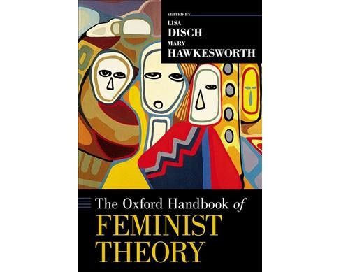 Oxford Handbook of Feminist Theory -  Reprint (Oxford Handbooks) (Paperback) - image 1 of 1