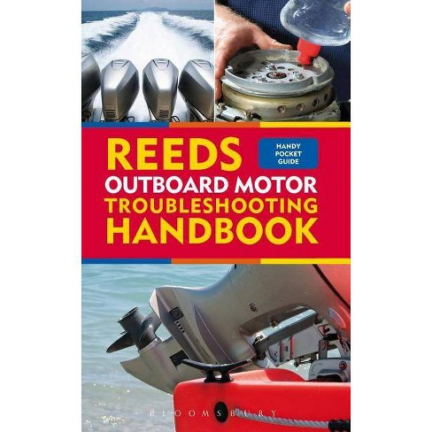 Reeds Outboard Motor Troubleshooting Handbook - (Reeds Handbook) by  Barry Pickthall (Paperback) - image 1 of 1