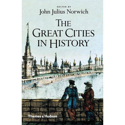 The Great Cities in History - by  John Julius Norwich (Paperback) - image 1 of 1