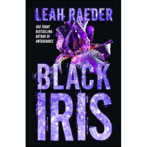 Black Iris - by  Leah Raeder (Paperback) - image 1 of 1