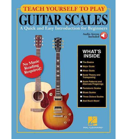 Teach Yourself to Play Guitar Scales : A Quick and Easy Introduction for Beginners (Paperback) (Steve - image 1 of 1