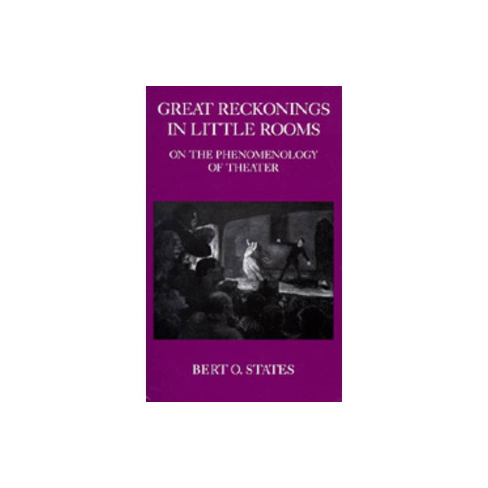 ISBN 9780520061828 product image for Great Reckonings in Little Rooms - by Bert O States (Paperback) | upcitemdb.com